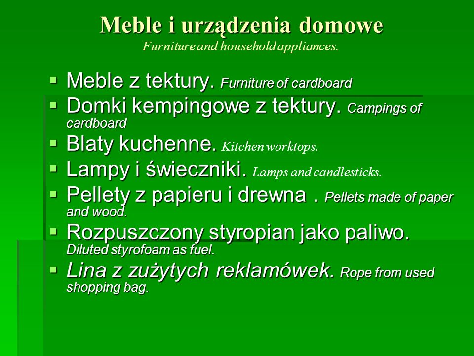 Meble i urządzenia domowe Furniture and household appliances.