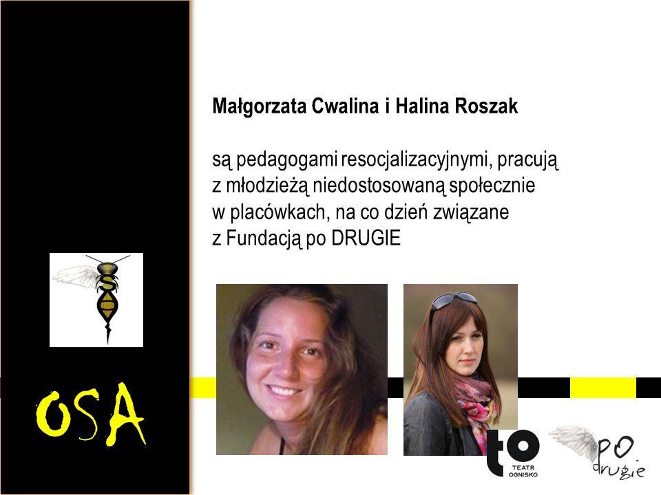 OSA Małgorzata Cwalina i Halina Roszak