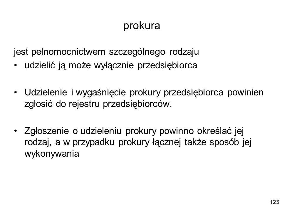 prokura jest pełnomocnictwem szczególnego rodzaju
