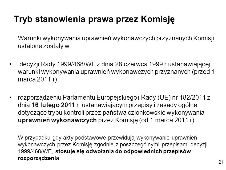 Tryb stanowienia prawa przez Komisję