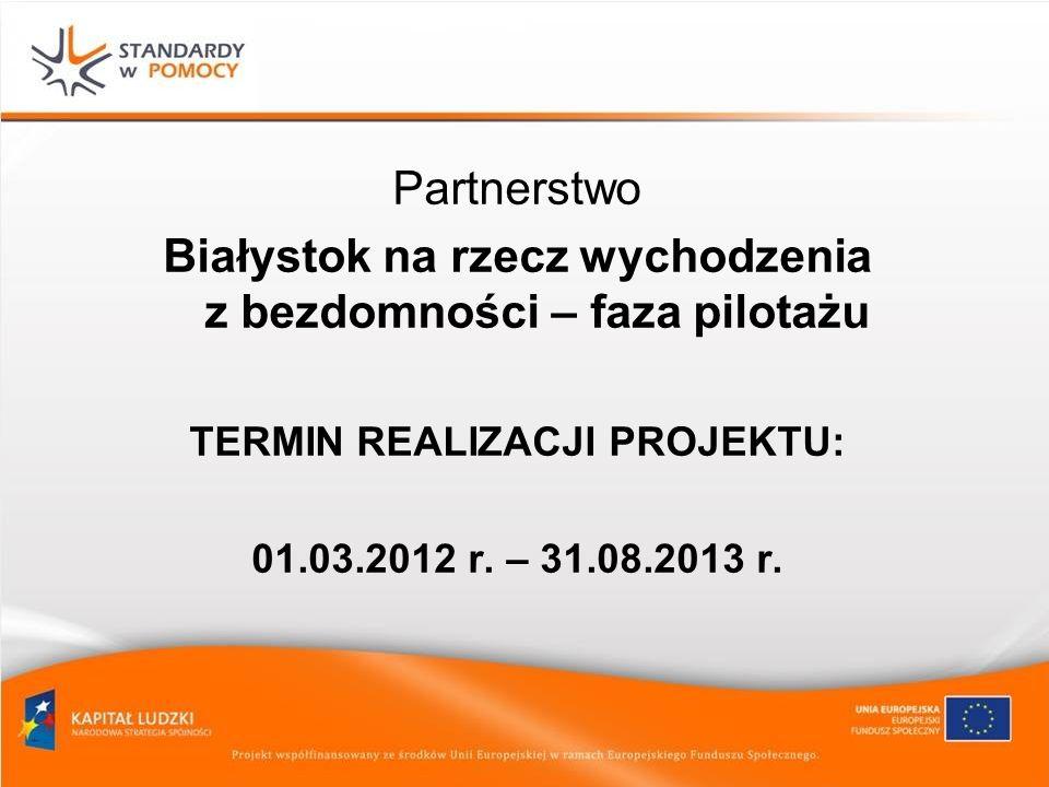 Białystok na rzecz wychodzenia z bezdomności – faza pilotażu