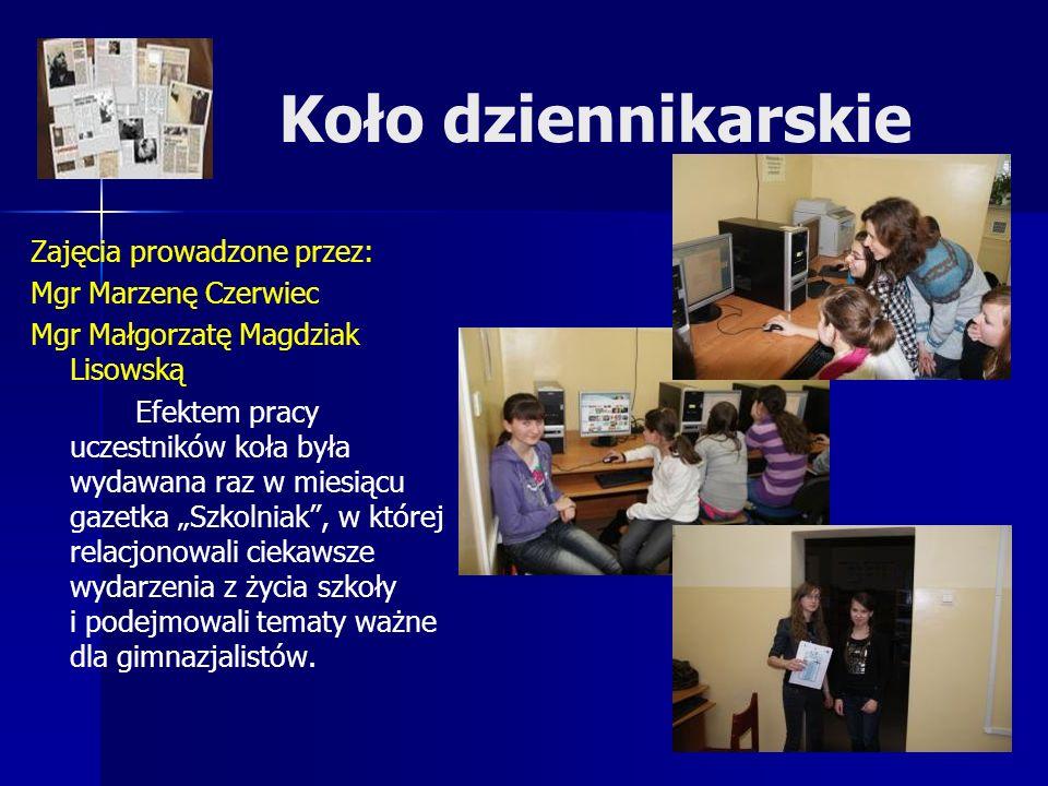 Koło dziennikarskie Zajęcia prowadzone przez: Mgr Marzenę Czerwiec