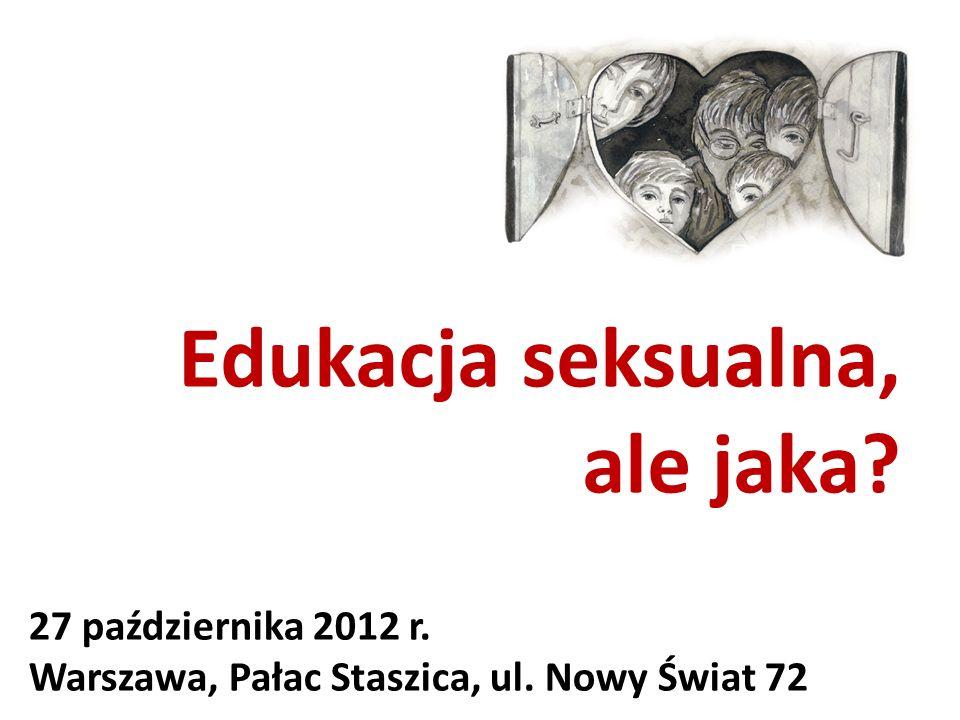 Edukacja seksualna, ale jaka 27 października 2012 r.