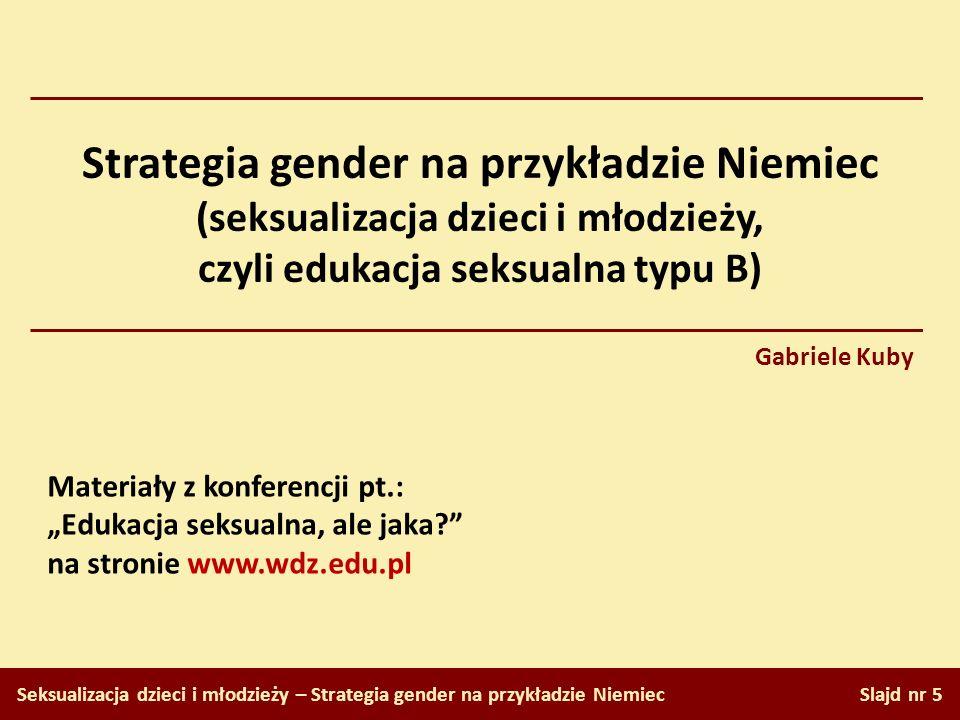 Strategia gender na przykładzie Niemiec (seksualizacja dzieci i młodzieży, czyli edukacja seksualna typu B)