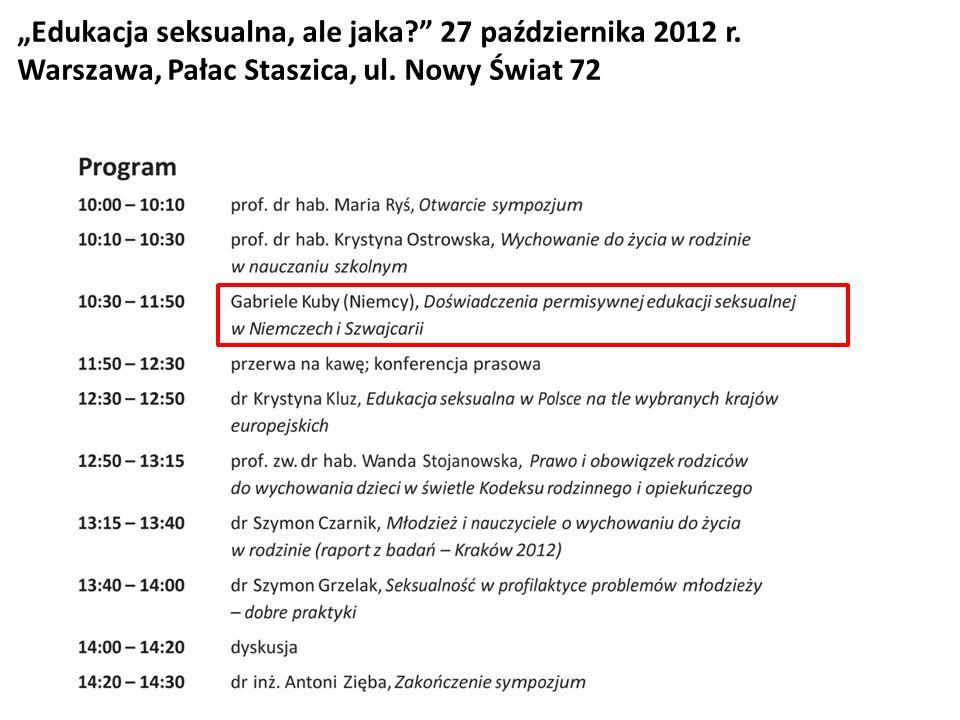 """""""Edukacja seksualna, ale jaka 27 października 2012 r."""