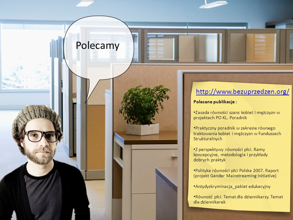 Polecamy http://www.bezuprzedzen.org/ Polecane publikacje :