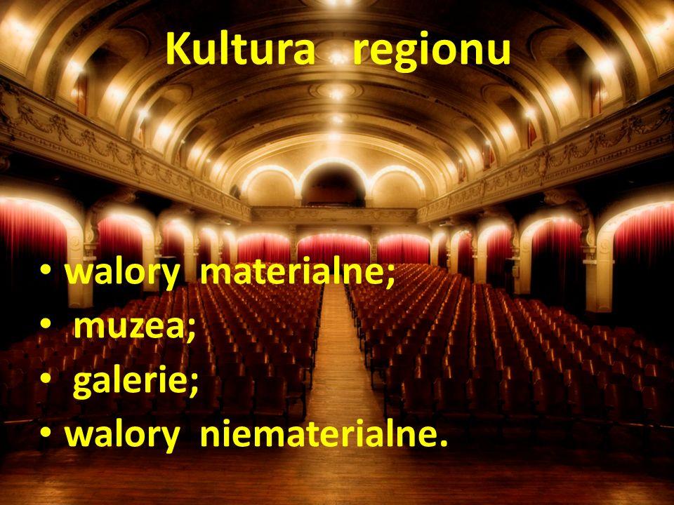 walory materialne; muzea; galerie; walory niematerialne.