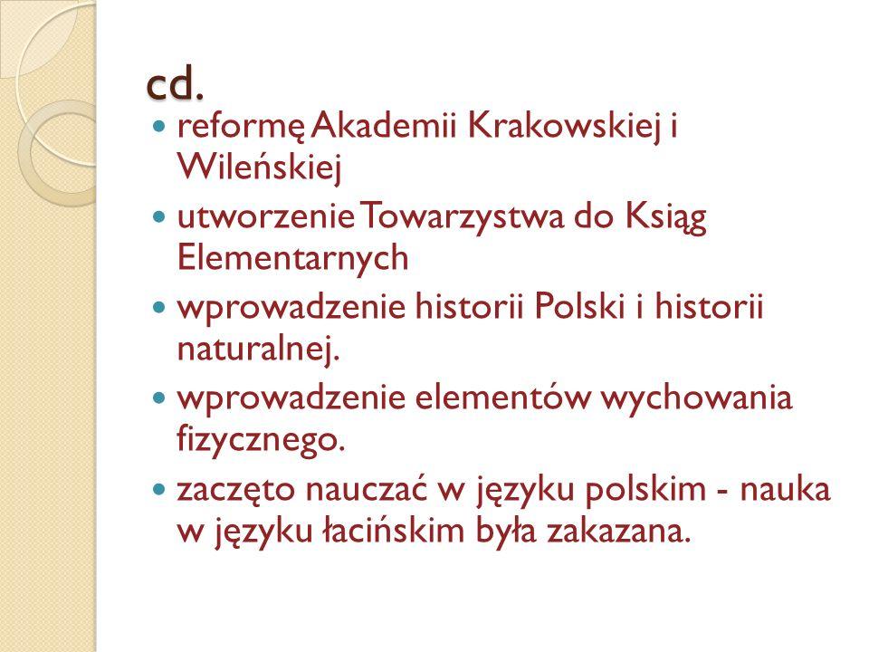 cd. reformę Akademii Krakowskiej i Wileńskiej