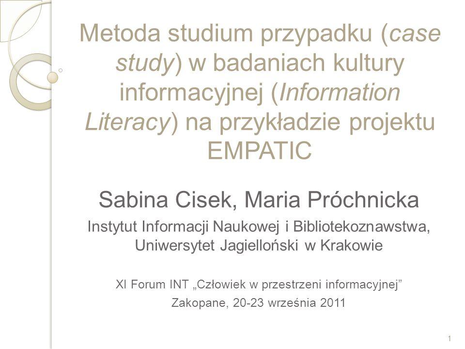 Metoda studium przypadku (case study) w badaniach kultury informacyjnej (Information Literacy) na przykładzie projektu EMPATIC