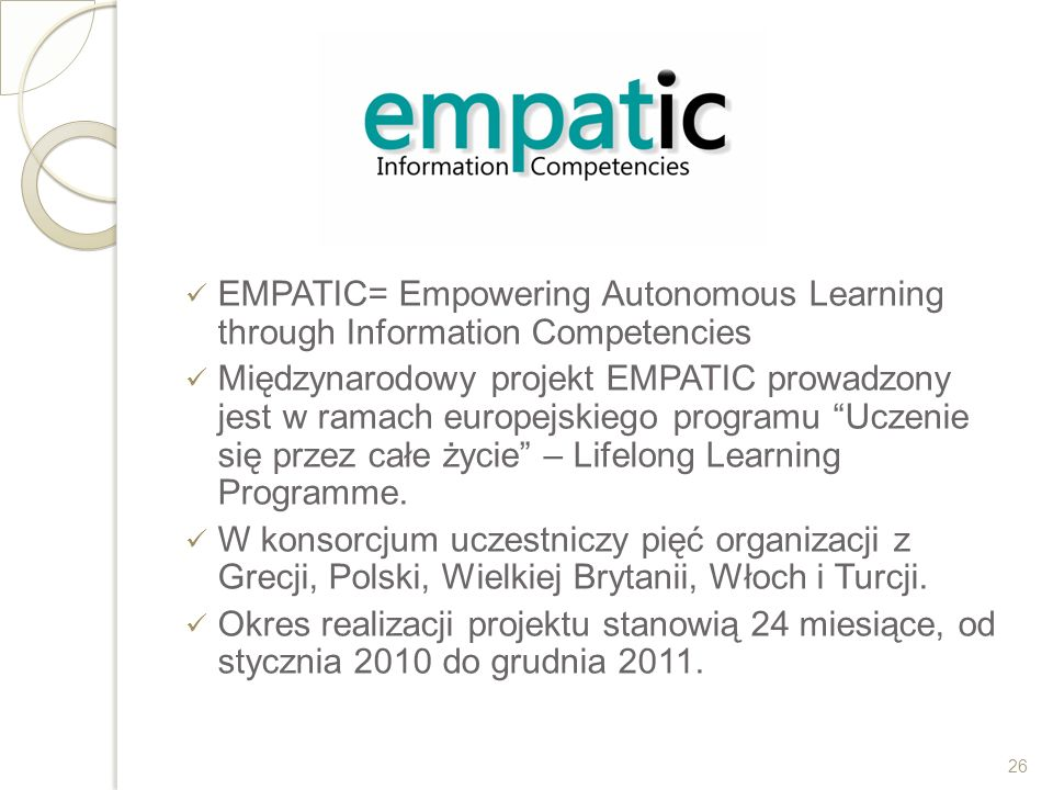 EMPATIC= Empowering Autonomous Learning through Information Competencies
