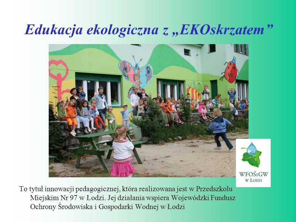 """Edukacja ekologiczna z """"EKOskrzatem"""