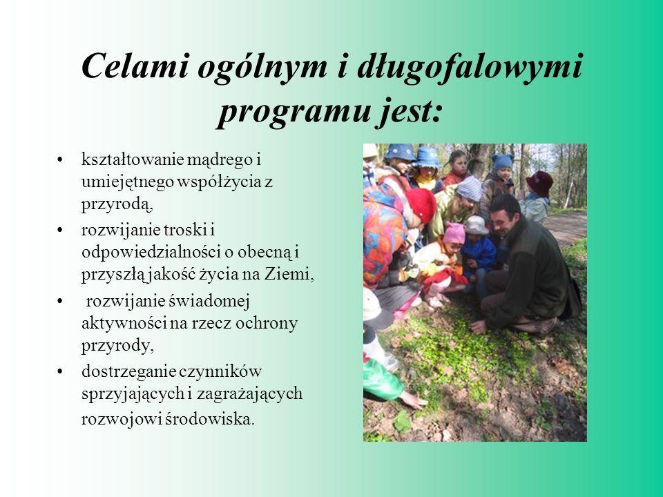 Celami ogólnym i długofalowymi programu jest: