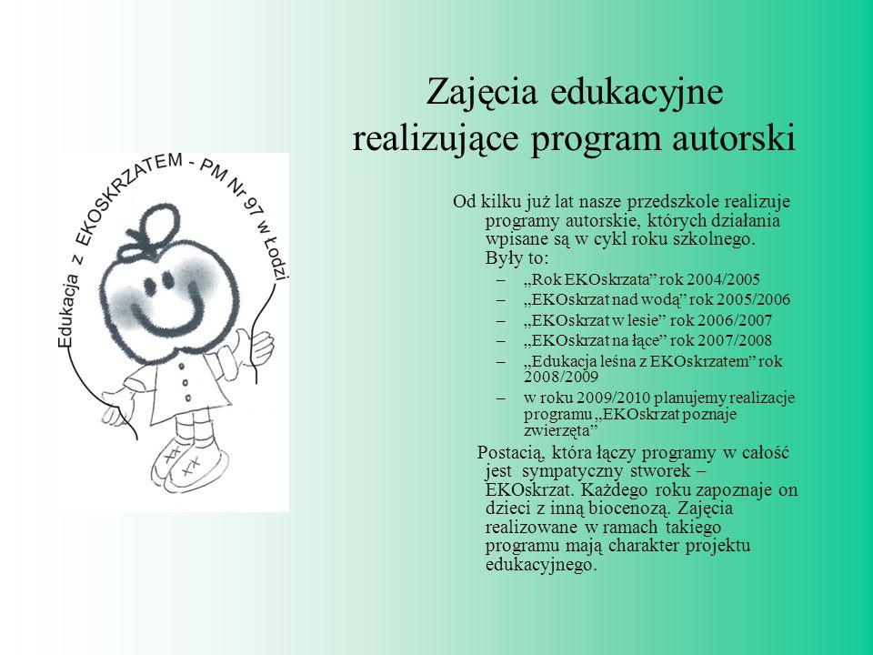 Zajęcia edukacyjne realizujące program autorski