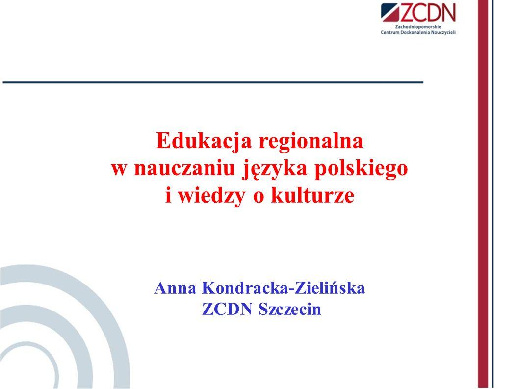 w nauczaniu języka polskiego Anna Kondracka-Zielińska