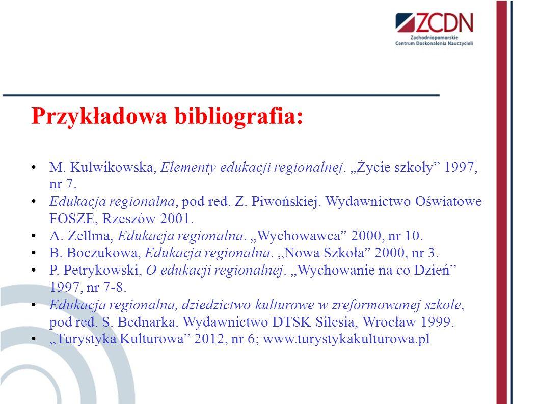 Przykładowa bibliografia: