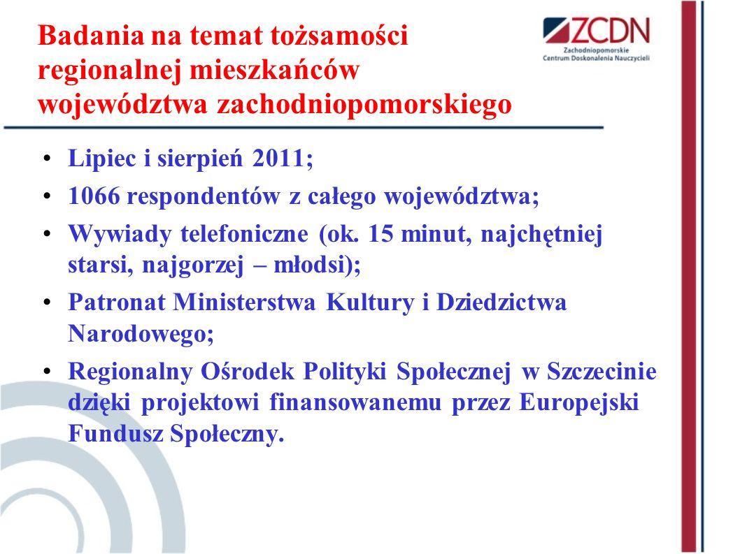 Badania na temat tożsamości regionalnej mieszkańców województwa zachodniopomorskiego