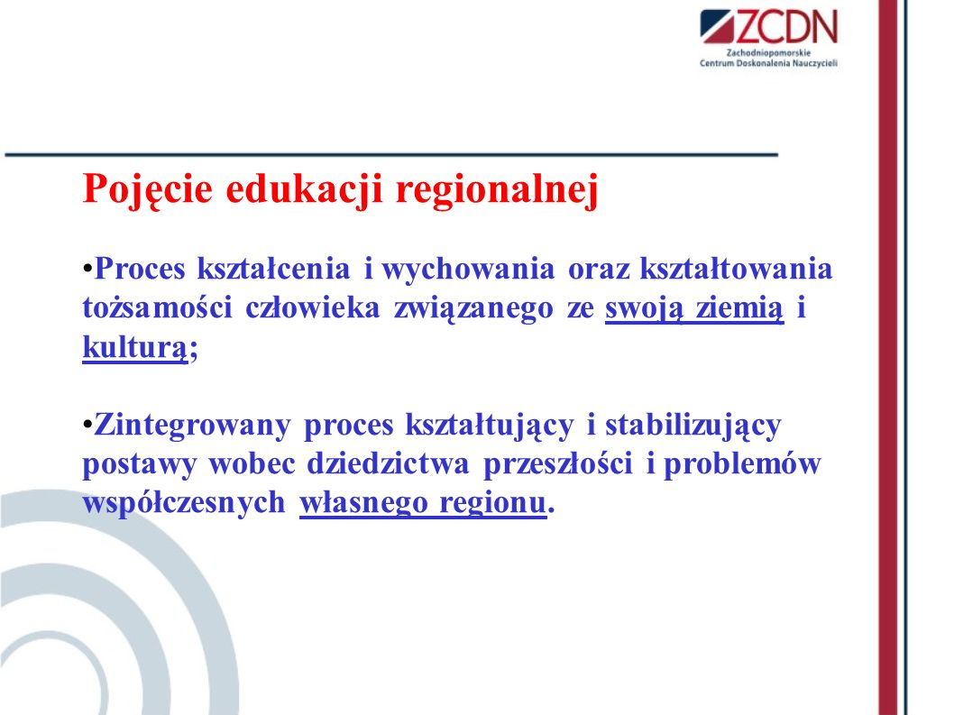 Pojęcie edukacji regionalnej