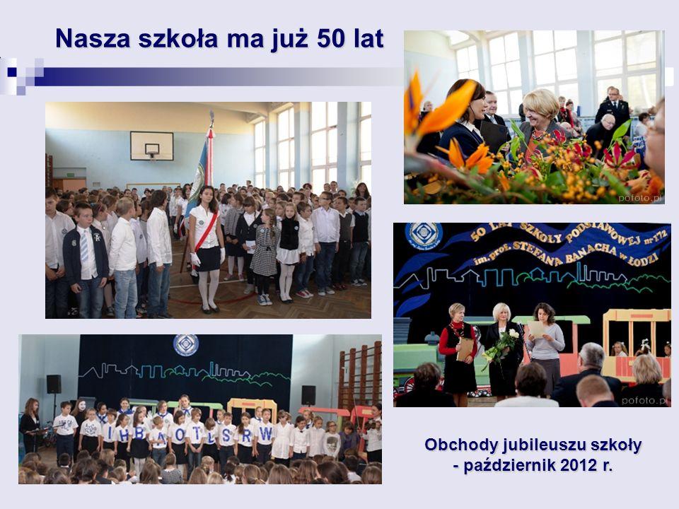 Obchody jubileuszu szkoły - październik 2012 r.