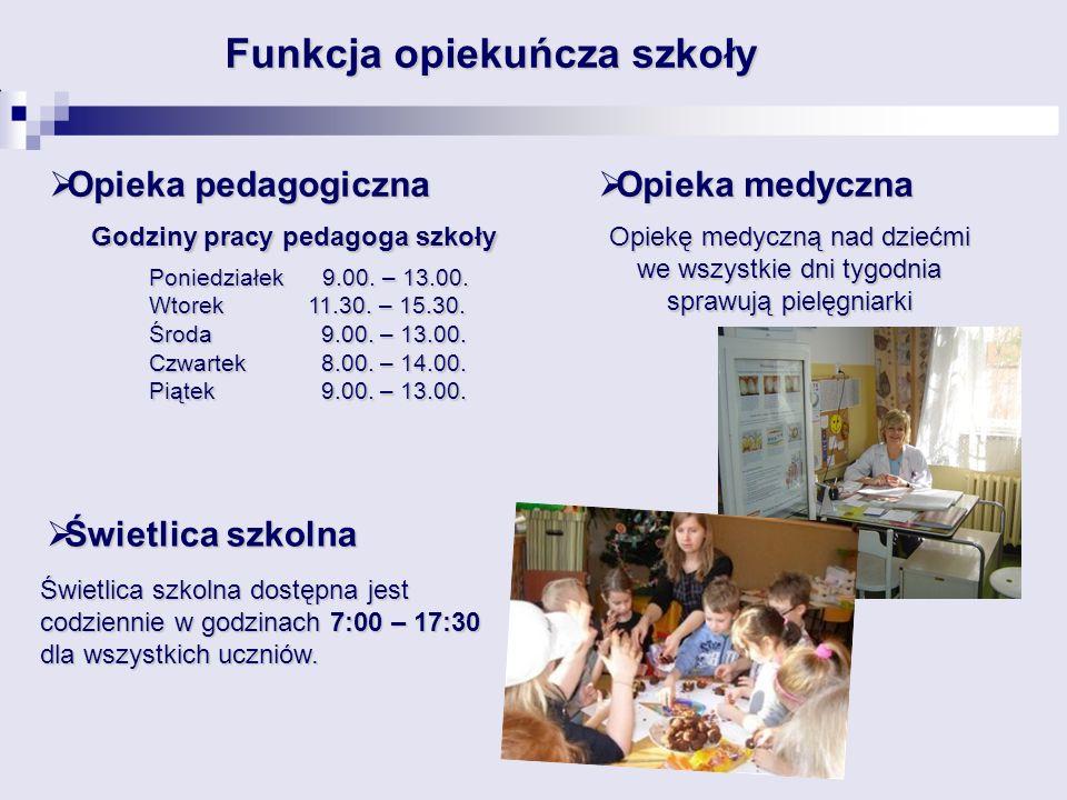 Funkcja opiekuńcza szkoły Godziny pracy pedagoga szkoły