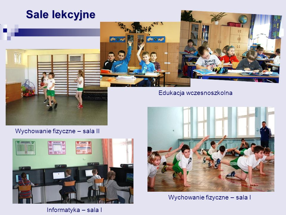 Sale lekcyjne Edukacja wczesnoszkolna Wychowanie fizyczne – sala II