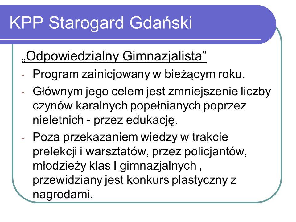 """KPP Starogard Gdański """"Odpowiedzialny Gimnazjalista"""