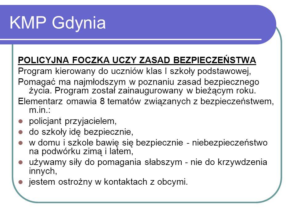 KMP Gdynia POLICYJNA FOCZKA UCZY ZASAD BEZPIECZEŃSTWA