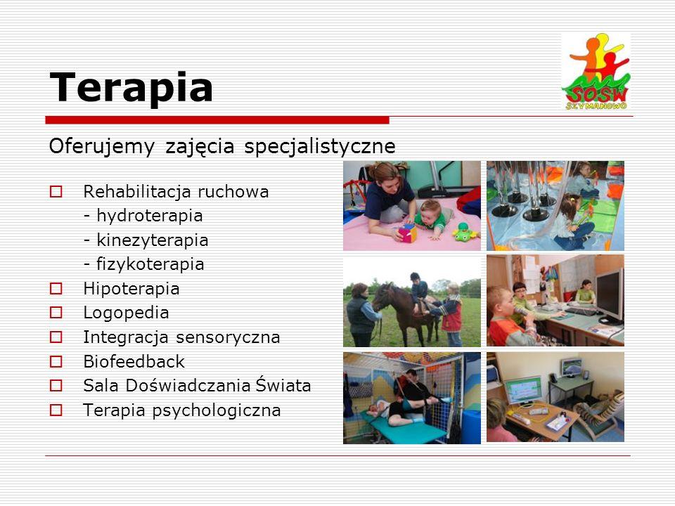 Terapia Oferujemy zajęcia specjalistyczne Rehabilitacja ruchowa