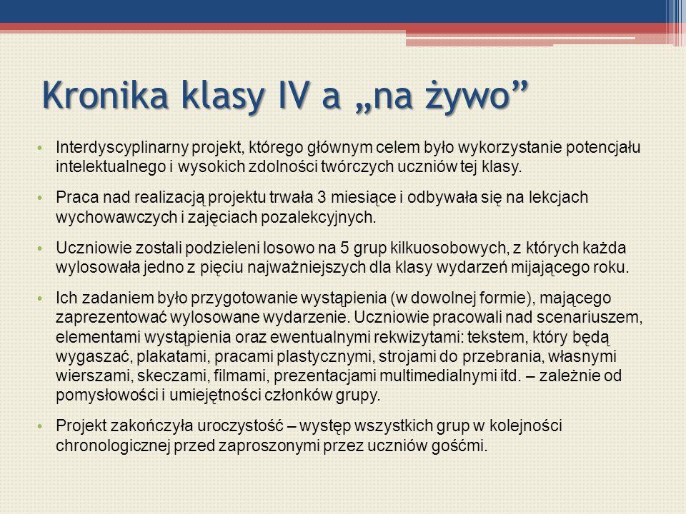 """Kronika klasy IV a """"na żywo"""