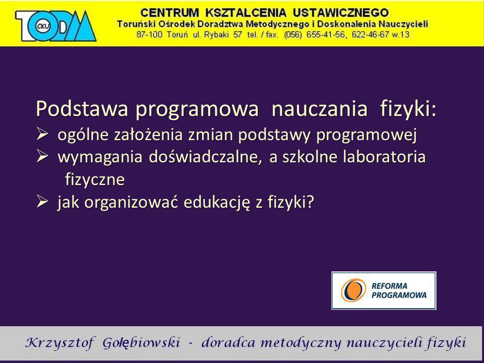 Podstawa programowa nauczania fizyki: