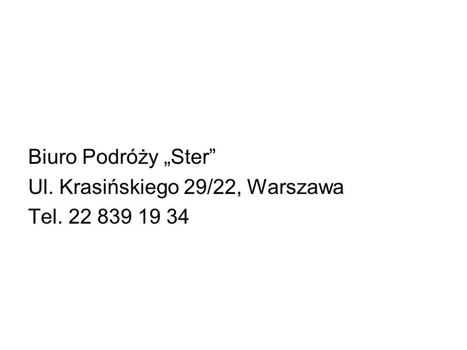 """Biuro Podróży """"Ster Ul. Krasińskiego 29/22, Warszawa Tel. 22 839 19 34"""