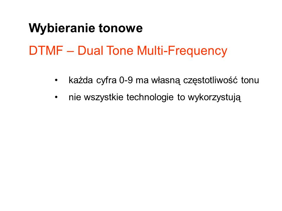 DTMF – Dual Tone Multi-Frequency