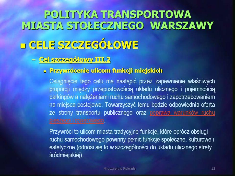 POLITYKA TRANSPORTOWA MIASTA STOŁECZNEGO WARSZAWY
