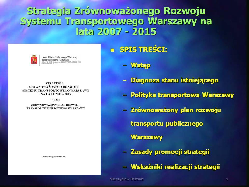 Strategia Zrównoważonego Rozwoju Systemu Transportowego Warszawy na lata 2007 - 2015