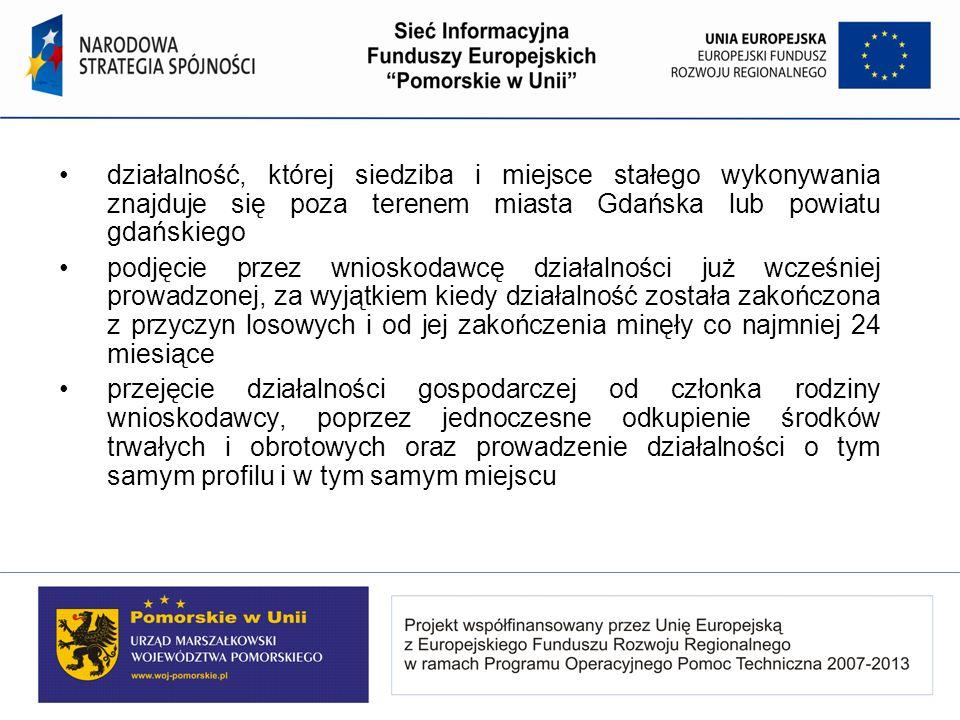 działalność, której siedziba i miejsce stałego wykonywania znajduje się poza terenem miasta Gdańska lub powiatu gdańskiego