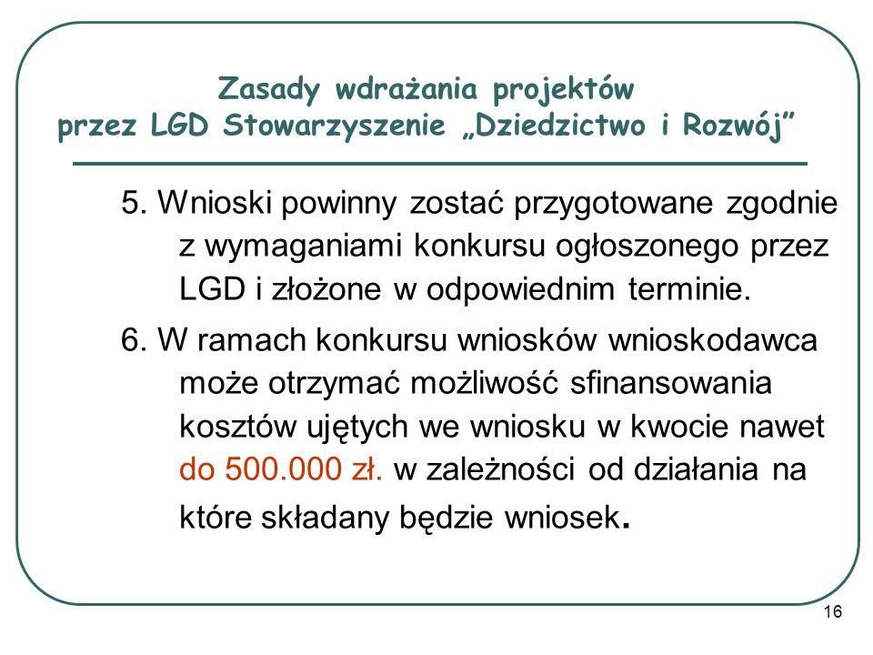 """Zasady wdrażania projektów przez LGD Stowarzyszenie """"Dziedzictwo i Rozwój"""