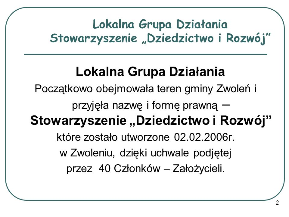 """Lokalna Grupa Działania Stowarzyszenie """"Dziedzictwo i Rozwój"""