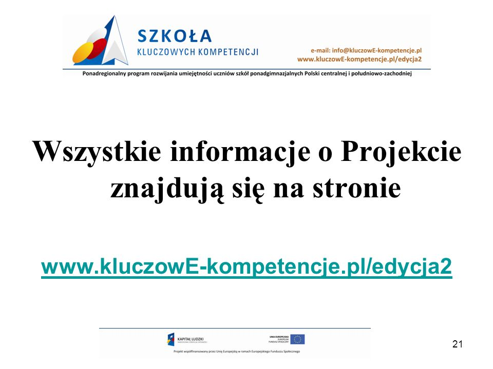 Wszystkie informacje o Projekcie znajdują się na stronie