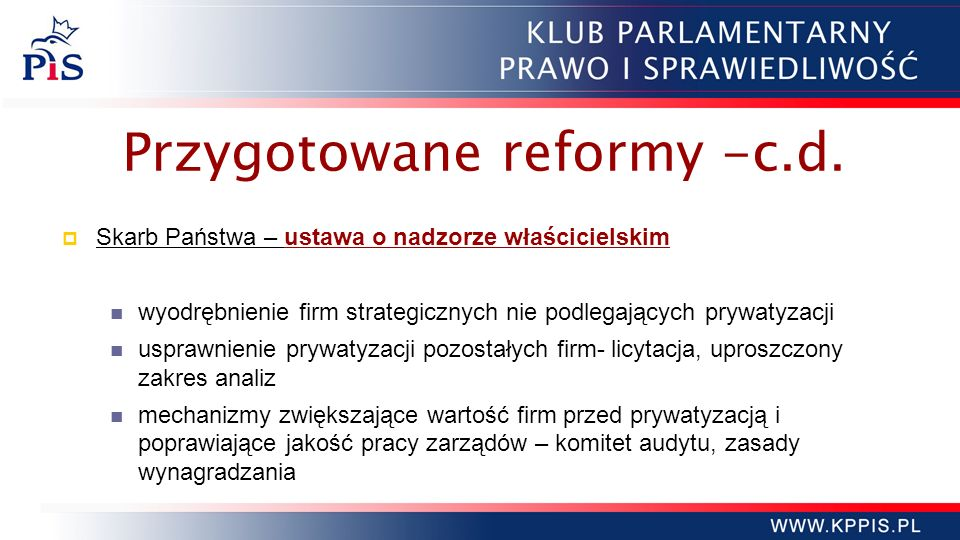Przygotowane reformy -c.d.