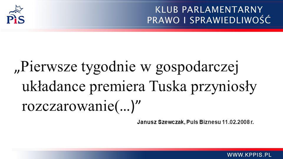 """""""Pierwsze tygodnie w gospodarczej układance premiera Tuska przyniosły"""