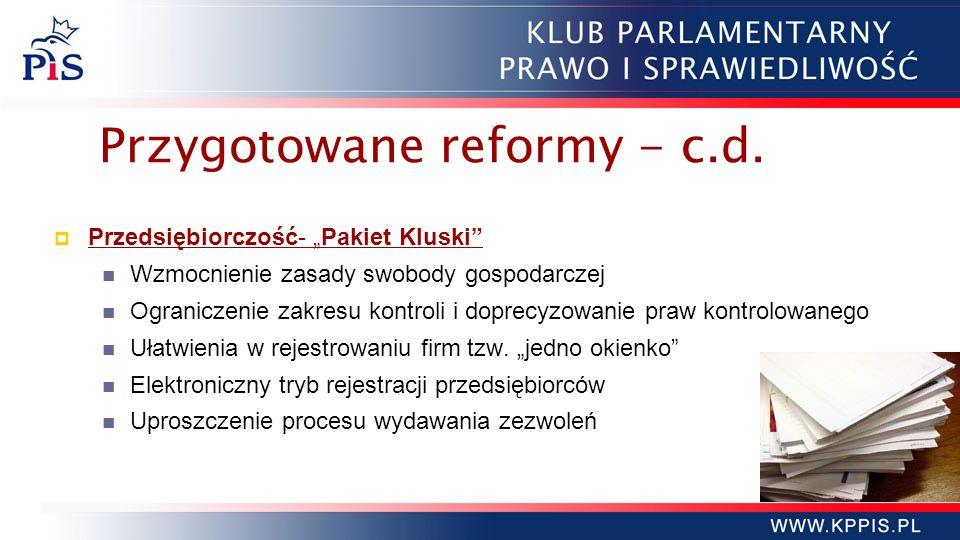 Przygotowane reformy - c.d.