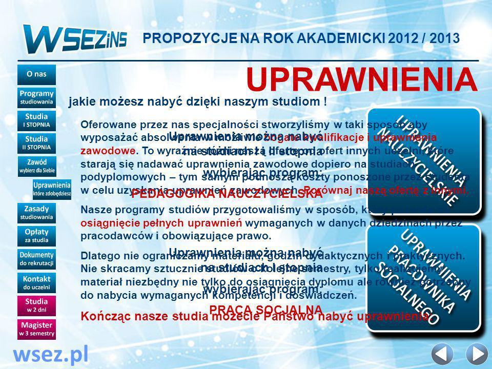 UPRAWNIENIA wsez.pl PROPOZYCJE NA ROK AKADEMICKI 2012 / 2013