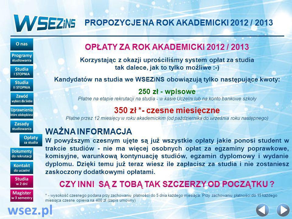 wsez.pl PROPOZYCJE NA ROK AKADEMICKI 2012 / 2013