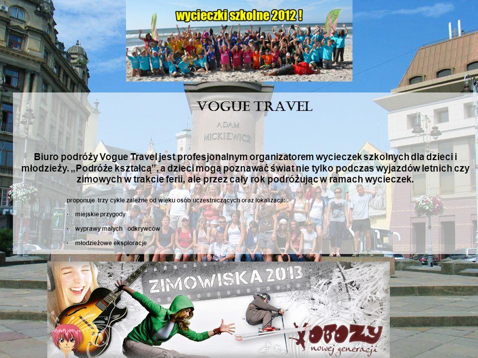 """Biuro podróży Vogue Travel jest profesjonalnym organizatorem wycieczek szkolnych dla dzieci i młodzieży. """"Podróże kształcą , a dzieci mogą poznawać świat nie tylko podczas wyjazdów letnich czy zimowych w trakcie ferii, ale przez cały rok podróżując w ramach wycieczek."""