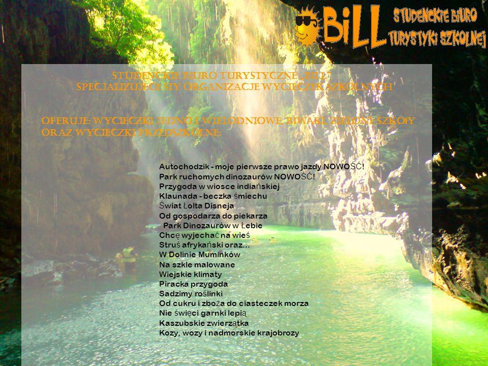 "STUDENCKIE BIURO TURYSTYCZNE ""BILL"