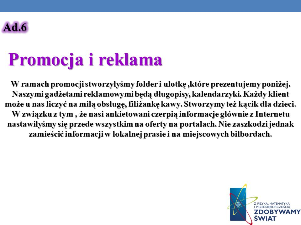 Ad.6 Promocja i reklama.