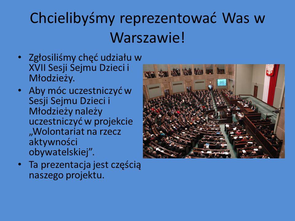 Chcielibyśmy reprezentować Was w Warszawie!