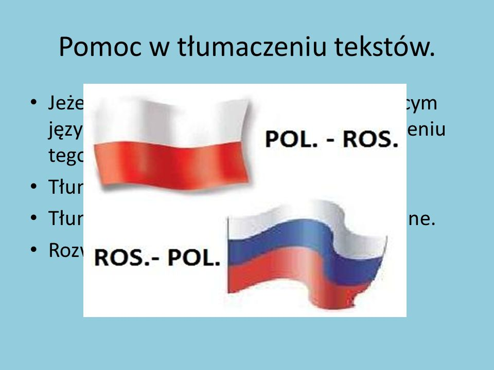 Pomoc w tłumaczeniu tekstów.