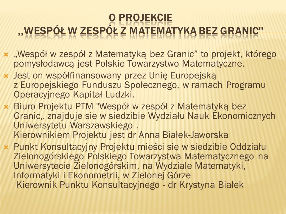 O Projekcie ,,Wespół w zespół z Matematyką bez Granic