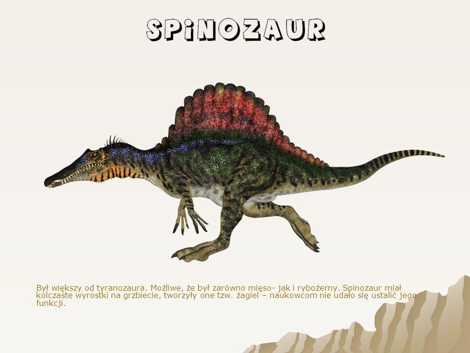 Był większy od tyranozaura