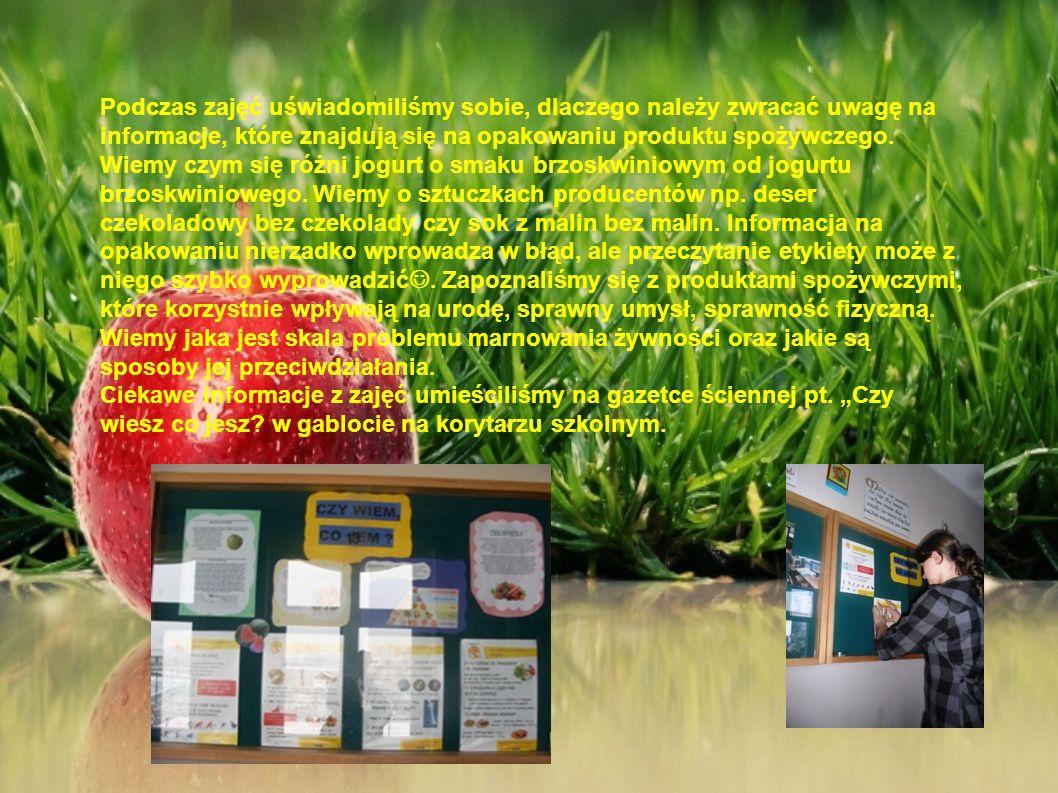 Podczas zajęć uświadomiliśmy sobie, dlaczego należy zwracać uwagę na informacje, które znajdują się na opakowaniu produktu spożywczego.
